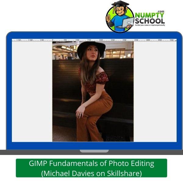 GIMP Fundamentals of Photo Editing - Michael Davies on Skillshare