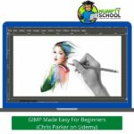 GIMP Made Easy For Beginners - Chris Parker on Udemy