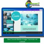 Best Social Media Image Tutorials on CANVA