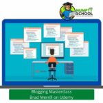 Blogging Masterclass Brad Merrill on Udemy