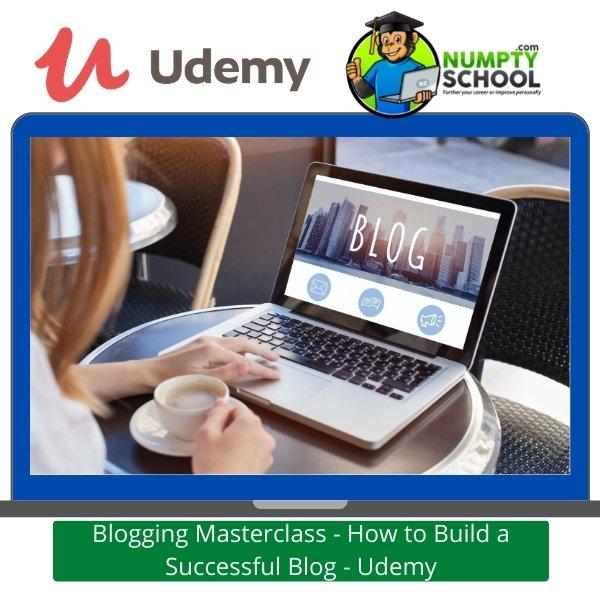 Blogging Masterclass - Udemy