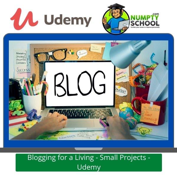 Blogging for a Living - Udemy