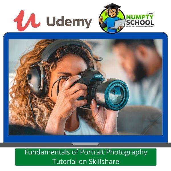 Fundamentals of Portrait Photography Tutorial on Skillshare