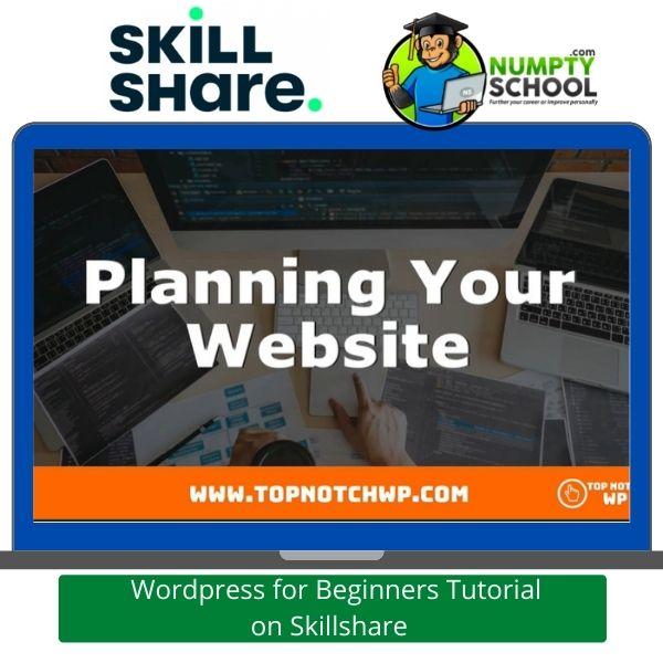 Wordpress for Beginners Tutorial on Skillshare