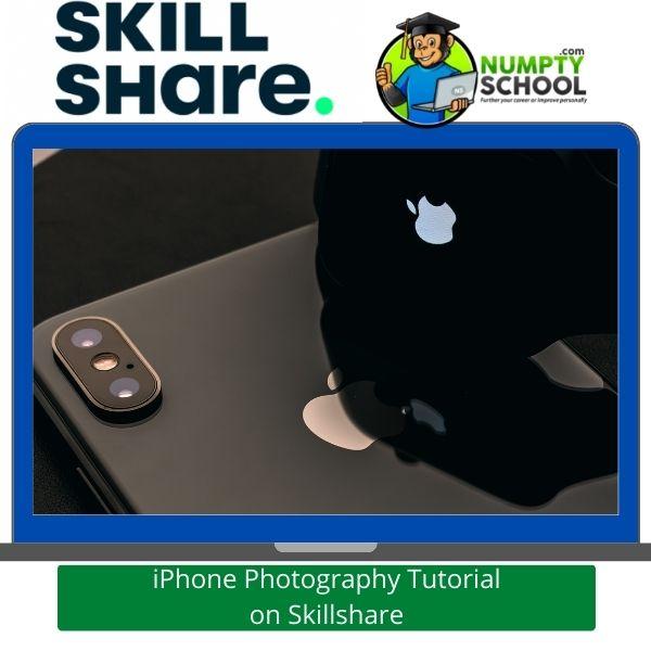iPhone Photography Tutorial on Skillshare