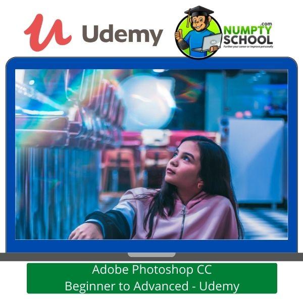 Adobe Photoshop CC Beginner to Advanced - Udemy
