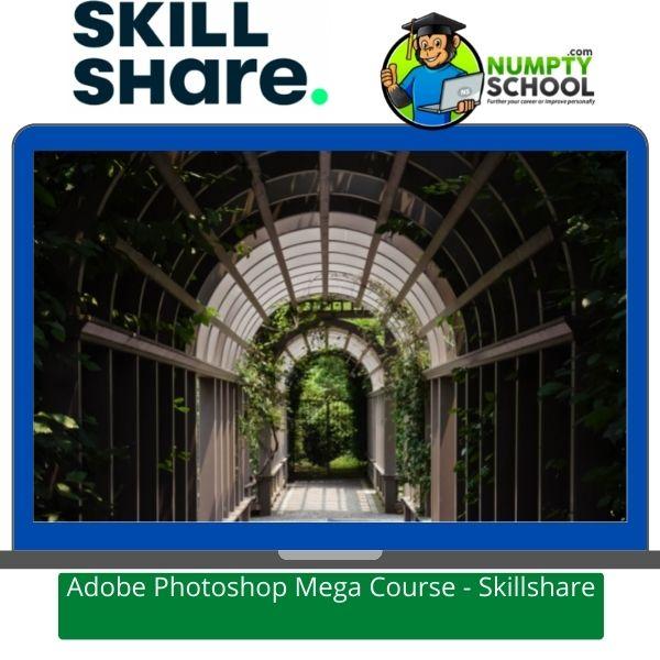 Adobe Photoshop Mega Course - Skillshare