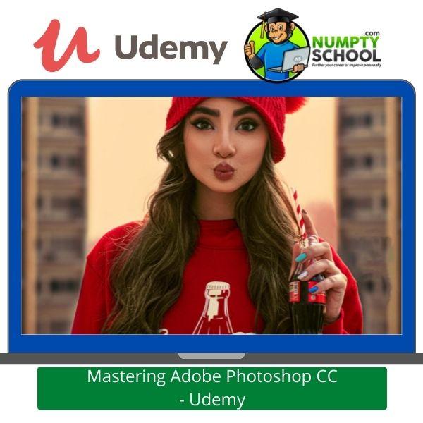 Mastering Adobe Photoshop CC - Udemy
