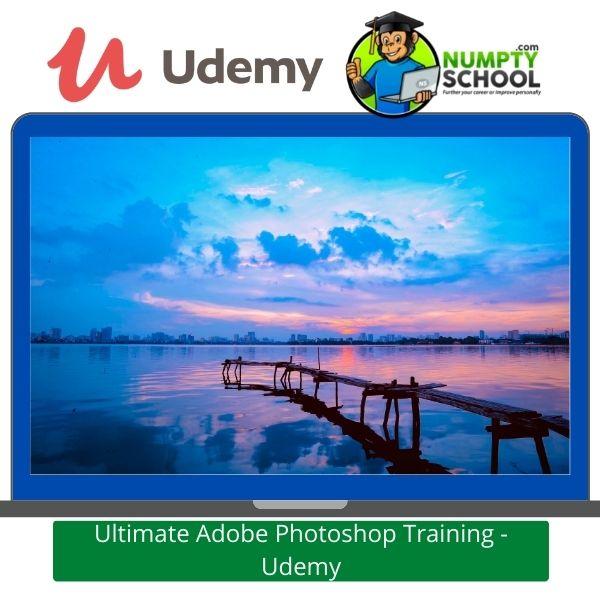 Ultimate Adobe Photoshop Training - Udemy