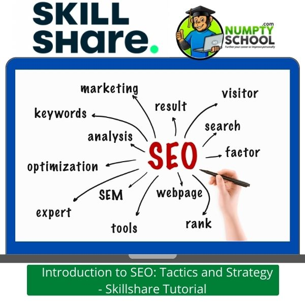 Introduction to SEO Tactics and Strategy - Skillshare Tutorial
