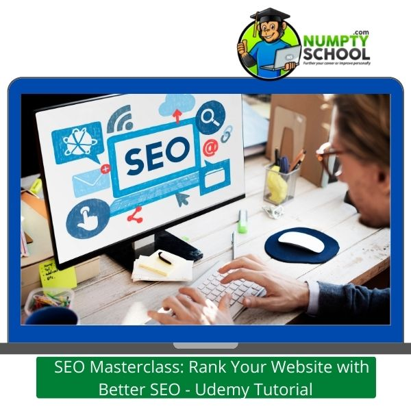 SEO Masterclass Rank Your Website with Better SEO - Udemy Tutorial