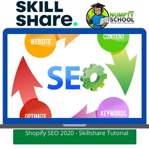 Shopify SEO 2020 - Skillshare Tutorial