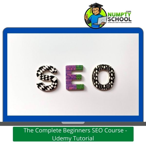 The Complete Beginners SEO Course - Udemy Tutorial