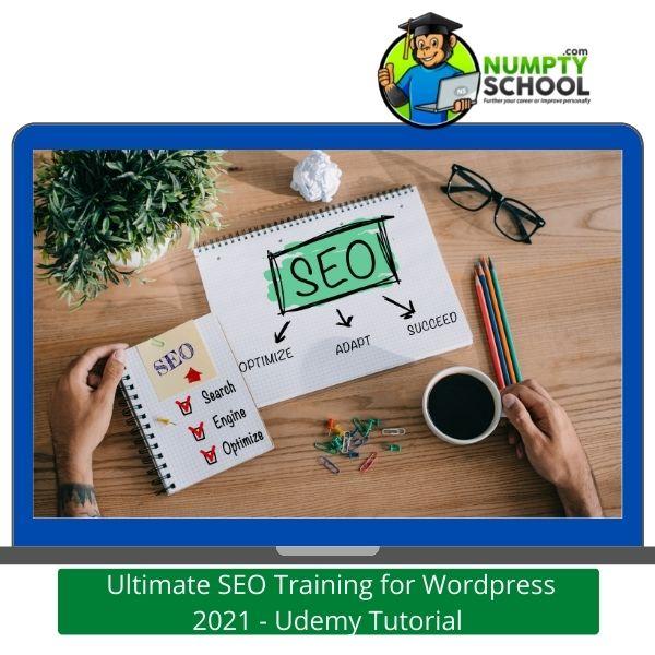 Ultimate SEO Training for WordPress 2021 - Udemy Tutorial